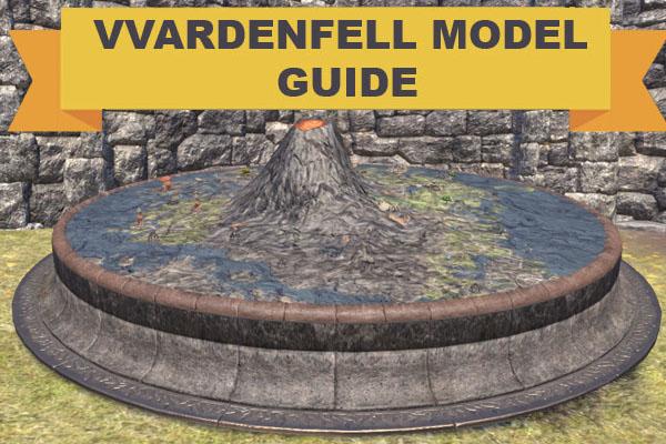 Vvardenfell Model Guide